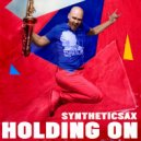 Syntheticsax - Holding On (Backing Track)
