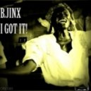 B.Jinx - I Got It (Original Mix)