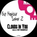 Guy Mantzur, Sahar Z - Clouds In You (Original mix)
