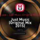 SadLave - Just Music (Original Mix 2015)