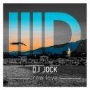 DJ Jock - Raw Love (Original Mix)