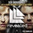 Sick Individuals - Lost & Found (Waysons & Charlie Ray Remix)