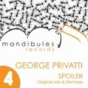 George Privatti - Spoiler (Original Mix)