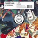 Promise Land - Let The Groove (Original mix)