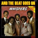 The Whispers  - Criticize The Beat  (Big Daddys 2015 Mashup)