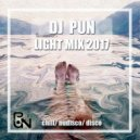 DJ Pun - Light mix 2017 #chillmix vol.6 (#chill #nudisco #disco #indiedance)