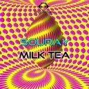 SOURAY - Milk Tea (Original Mix)