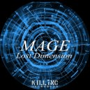Mage - Lost Dimension (Original Mix)