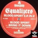 Equalizers - Bring It Down