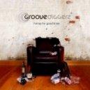 Groove Diggerz - Good Times
