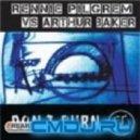 Rennie Pilgrem & Arthur Baker - Don\'t Burn (Jenkinsound Mix)