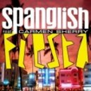 Spanglish Feat. Carmen Sherry - Fiesta