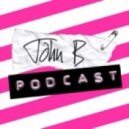 John B - John B Podcast 069- August 2009 Catwalk Mix