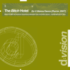 The Bitch Hotel - Do U Wanna Dance ( Ns Connexxion Remix 2007 )