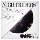 Nightriders - The Beginning