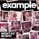 Example - Won\'t Go Quietly (Cyantific Remix)