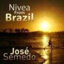 Jose Semedo - Nivea From Brazil