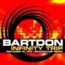 Bartdon - Infinity Trip (brainkiller Remix)