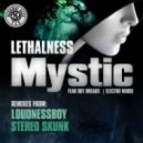 Lethalness - Mystic (original Mix)