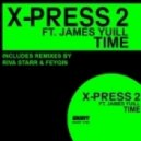 James Yuill And X-press 2 - time (Riva Starr Remix)