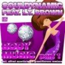 Souldynamic Feat. L.t. Brown - Body Music (original Radio Edit)