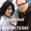 Syntheticsax - Maria Stadnichenko - Syntheticsax & Maria Saad - I Don\'t Care (club Mix Version 2009)