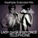 Lady GaGa feat. Beyonce - Telephone (Kaskade Extended Mix)