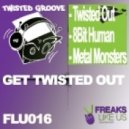 Twisted Groove - Get Twisted Out - Original Mix
