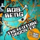 Rob Reng - We're Not Feeble (original Mix)