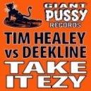 Ed Solo, Deekline, Tim Healey - Take It Ezy feat. Bad Lay-Dee - Breaks Mix