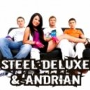 Steel Deluxe & Andrian - В больших городах