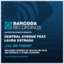 Central Avenue Feat Laura Estrada - I\'ll Be_There_(Silvano_Da_Silva_Remix)