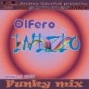 Olfero - Inizio (funky Mix)
