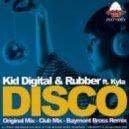 8a Kid Digital - Disco - Baymont Bross Remix