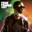 Tinie Tempah - Frisky (TC Remix)