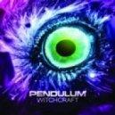Pendulum - Witchcraft (Chuckie Remix)
