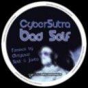 CyberSutra - Bad Self (Dirtyloud Remix)