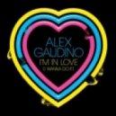 Alex Gaudino - I\'m In Love (I Wanna Do It) (Jupiter Ace Vocal Mix)