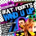 Beat Fidgets - Wind U Up (Original Club Mix)