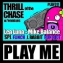 Mike Balance, Lea Luna - Thrill Of The Chase - Original Mix