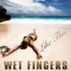 Wet Fingers - Like This (Loui & Scibi Remix)