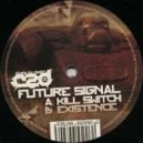 Future Signal - Existance (Original Mix)