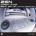 Zen - Beat Em Up (Tantrum Desire Remix)