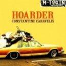 Constantine Caravelis - Hoarder - Johnny Dangerously\'s Disposophobia Breaks Mix