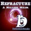 Refracture - A Million Miles - Mars Remix