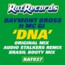 Baymont Bross, Mc Gi - Dna (Original Mix)