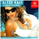 Alexx Rave - About Sex (Feat Ksenia Lorents)