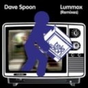 Dave Spoon - Lummox - Plump DJs Remix
