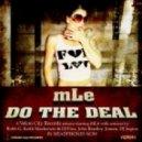 Mle - Do The Deal - Keith Mackenzie & Dj Fixx Remix