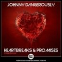 Johnny Dangerously - Show Me Luv 2010 ( Breaks Mix)